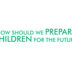 VERSO-connect : How should we prepare children for the future?